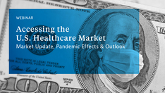 "Banner zum Webinar ""Accessing the U.S. Healthcare Market. Market Update, Pandemic Effects & Outlook """